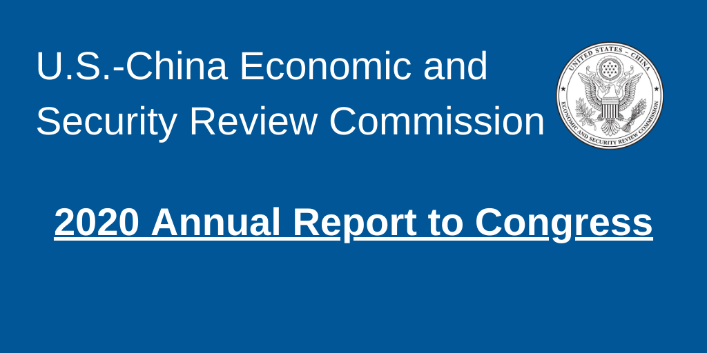 2020 Annual Report to Congress | U.S.- CHINA | ECONOMIC and SECURITY REVIEW  COMMISSION